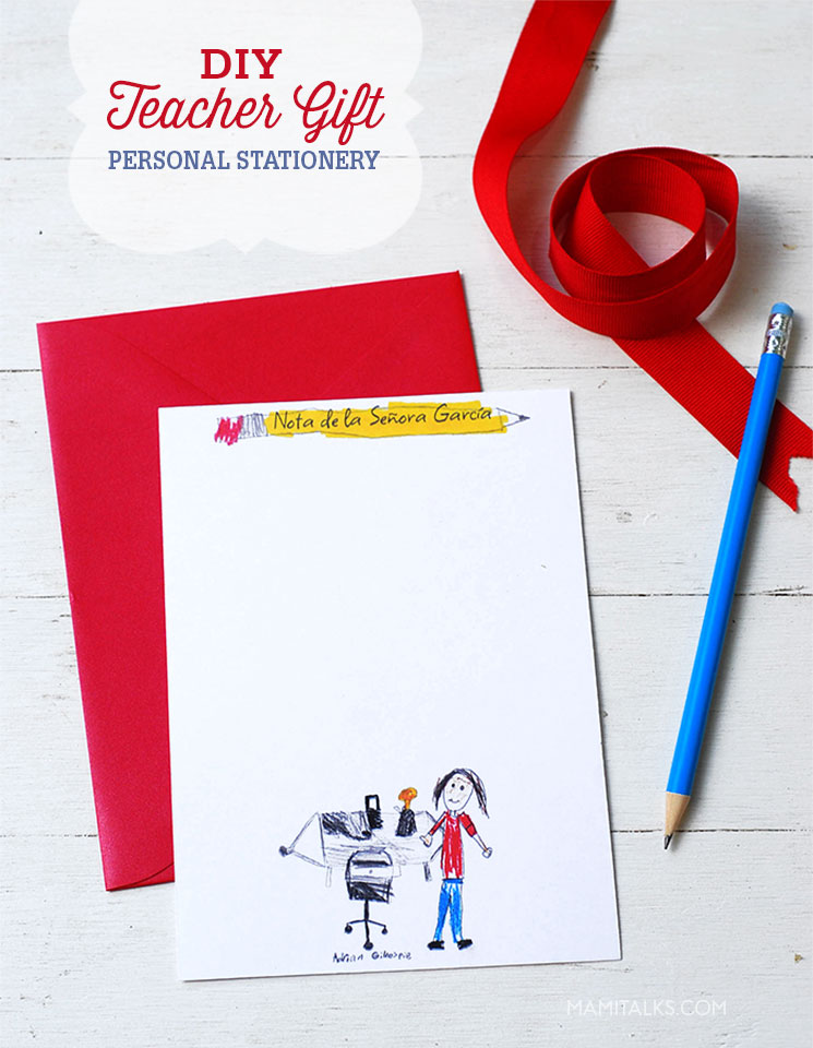 DIY Teacher gift: Personal stationery with drawing by the child and an envelope and pencil. -Mamitalks.com