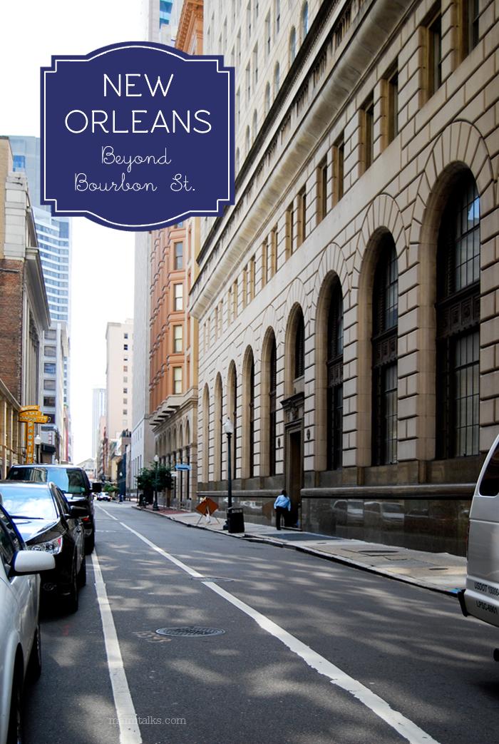 new-orleans-beyond-bourbon-street-mamitalks