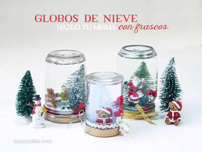 Globos de nieve hechos en casa con frascos -MamiTalks.com