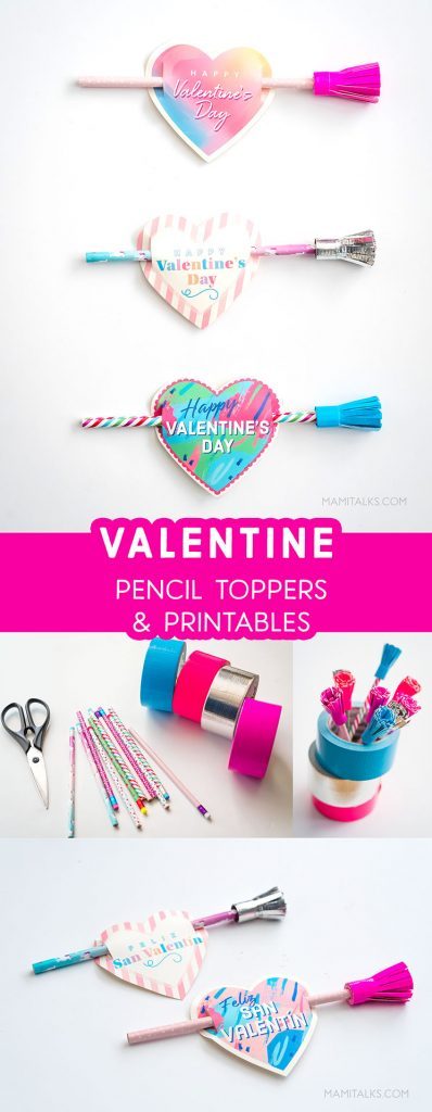 Valentine Pencil toppers & Printables -MamiTalks.com
