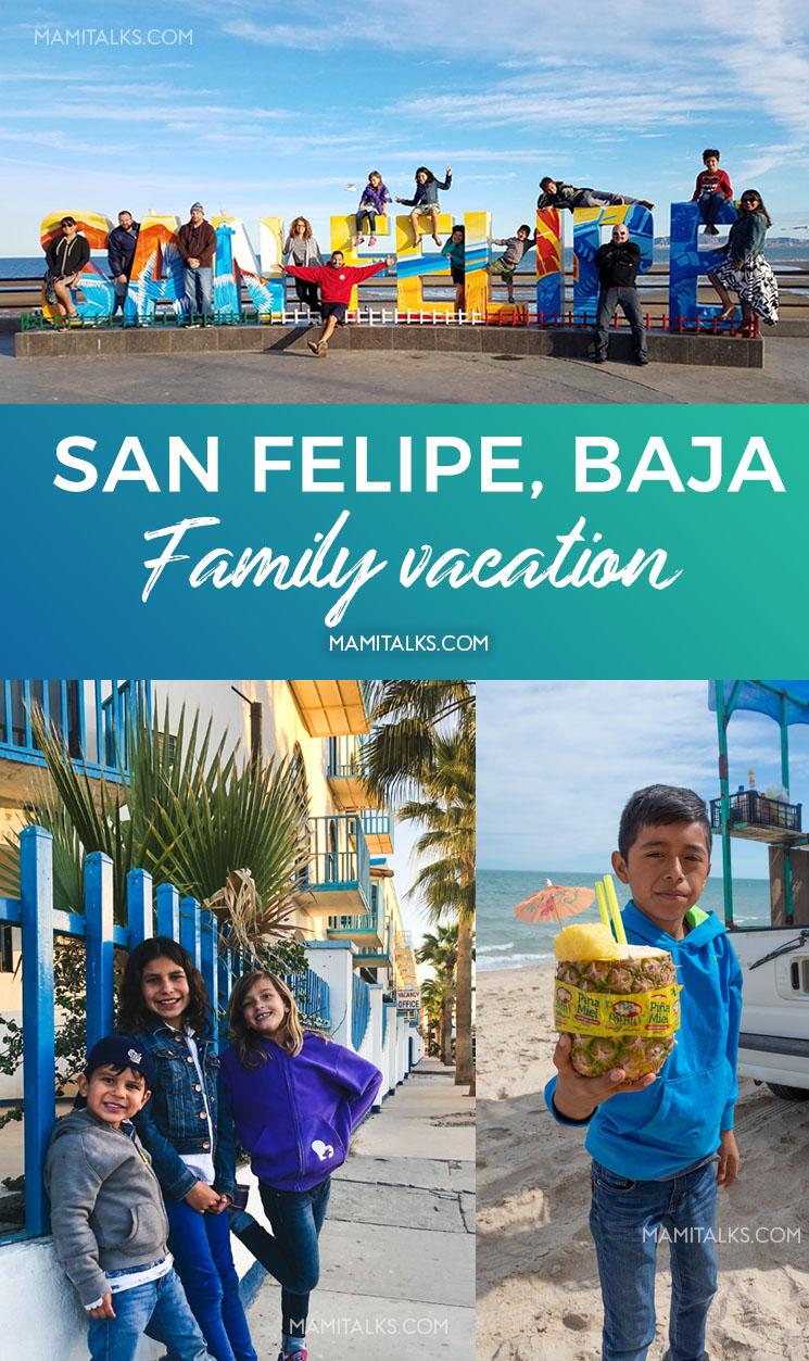 San Felipe Baja family vacation graphic for pinterest. MamiTalks.com