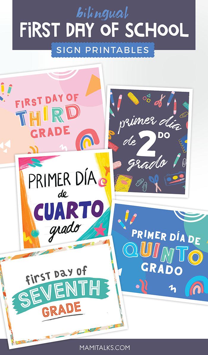 Bilingual first day of school signs. MamiTalks.com